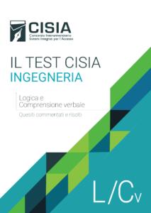 Il Test CISIA INGEGNERIA – Logica e Comprensione Verbale vol.1